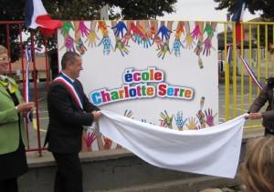 L'école prend le nom de Charlotte Serre - © Photo Jacques Guine