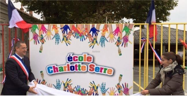 Le 16 octobre 2015 Baptême de l'école primaire Charlotte Serre
